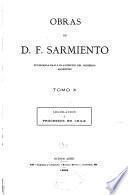 Obras de D. F. Sarmiento ...: Legislacion y progresos en Chile. 1896