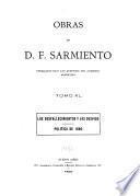 Obras de D. F. Sarmiento ...: Los desfallecimientos y los desvios; política de 1880. 1900