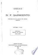 Obras de D. F. Sarmiento ...: Quiroga. Aldao. El Chacho. 1845-1863. 1889