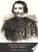 Obras de D. Francisco de Quevedo Villegas ..., 5