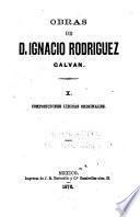 Obras de d. Ignacio Rodriguez Galvan