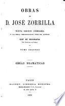 Obras de D. José Zorrilla: Obras dramaticas