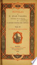 Obras de D. Juan Valera: Las ilusiones del doctor Faustino