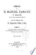 Obras de D. Manuel Tamayo y Baus ...: Juana de Arco. Una apuesta. La esperanza de la patria. Ángela. Huyendo del perejil