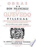 Obras De Don Francisco De Quevedo Villegas