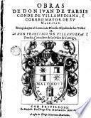 Obras de don Juan de Tassis y Peralta recogidas por el licenciado Dionisio Hipólito de los Valles