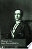 Obras de Don Juan Donoso Cortés