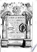 Obras de don Luys Carrillo y Soto Mayor, comendador de la Fuente del Maestre, ..