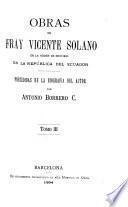 Obras de Fray Vicente Solano de la Orden de Menores en la República del Ecuador