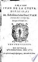 Obras de Iuan de la Cueua, etc. (Sonetos, canciones y elegias.).