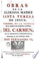 Obras de la Gloriosa Madre Santa Teresa de Jesus, 1