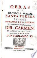 Obras de la Gloriosa Madre Santa Teresa de Jesus ...
