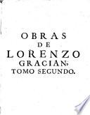 Obras de Lorenzo Gracian [pseud.]...