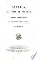 Obras de Miguel de Cervantes Saavedra nueva edicion, con la vida del autor, por M.-F. de Navarrete