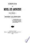 Obras de Miguel Luis Amunátegui. --: Discursos parlamentarios
