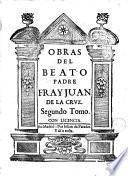 Obras del Beato Padre Fray Juan de la Crvz, 2