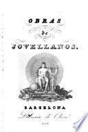 Obras del excelentisimo señor D. Gaspar Melchor de Jovellanos, 4