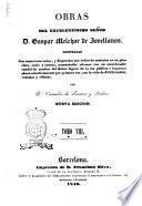 Obras del excelentisimo señor Gaspar Melchor de Jovellanos illustradas con numerosas notas ... por Venceslao de Línares y Pacheco