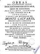 Obras del ilustrísimo Señor--- Todos los misterios del Monte Calvario