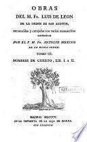 Obras del M. Fr. Luis de Leon...: Nombres de Christo, lib. I y II. 1805