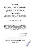 Obras del venerable maestro Juan de Avila, clerigo, apostol de la Andalucia. Tomo primero [-Tomo noveno]