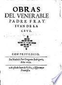 Obras del venerable Padre Fray Juan de la Cruz