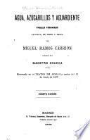 Obras dramáticas: Agua, azucarillos y aguardiente (1899) ; La almoneda del 3 (1909) ; El bigote rubio (1909) ; La bruja (1919) ; Cada loco con su tema (1913)