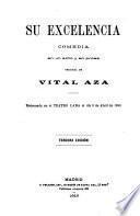 Obras dramáticas: Su excelencia. 1910. Tiquis miquis. 1916. Los tocayos. 1915. Venta de baños. 1912. Villa-Tula. 1893