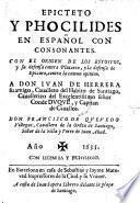 (Obras) en espanol con consonantes. Con el origen de los Estoicos y su defensa contra Plutarco, y la defensa de Epicuro ... por Francisco de Quevedo Villegas