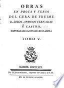 Obras en prosa y verso del Cura de Fruime Diego Antonio Cernadas y Castro