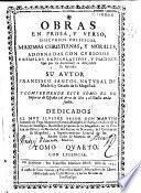 Obras en prosa y verso, discursos politicos, maximas cristianas y morales