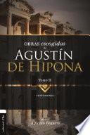 Obras Escogidas de Agustín de Hipona 2