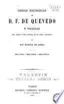 Obras escogidas de D. Francisco Quevedo Villegas