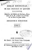 Obras escogidas de Don Francisco de Quevedo Villegas ...