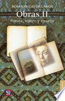 Obras II. Poesía, teatro y ensayo