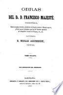 Obras. Las publica D. Nicolás Aguirreche ..