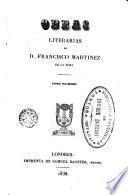 Obras literarias de D. Francisco Martinez de la Rosa, 1
