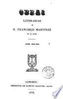 Obras literarias de D. Francisco Martínez de la Rosa