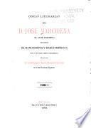 Obras literarias de d. José Marchena (el abate Marchena) recogidas de manuscritos y raros impresos