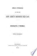 Obras literarias del precoz niño don Jesús Rodriguez Cao: Biografía y poemas