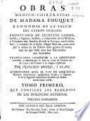 Obras medico-chirurgicas de Madama Fouquet