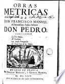 Obras métricas de Don Francisco Manuel de Melo