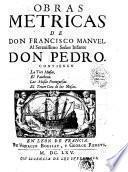 Obras metricas de don Francisco Manuel ...