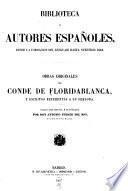 Obras orginales del conde de Floridablanca, y escritos referentes a su persona