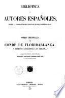 Obras originales del conde de Floridablanca ... y escritos referentes a su persona. Colección hecha é ilustrada por Don Antonio Ferrer de Río