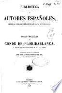 Obras originales del Conde de Floridablanca y escritos referentes a su persona