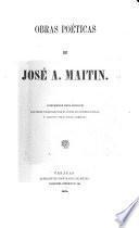 Obras poeticas ... Comprende esta edicion las obras publicadas por el autor, en diversas épocas, y algunas otras piezas ineditas