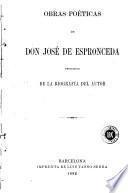 Obras poéticas de don José de Espronceda, precedidas de la biografía del autor