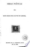 Obras poéticas de doña Maria Rosa Galvez de Cabrera