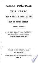 Obras poeticas en metro Castellano con el texto griego y notas criticas por Francisco-Patricio de Berguizas